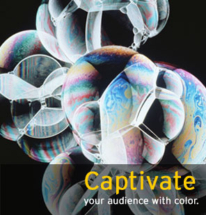 Captivate your audience with color.